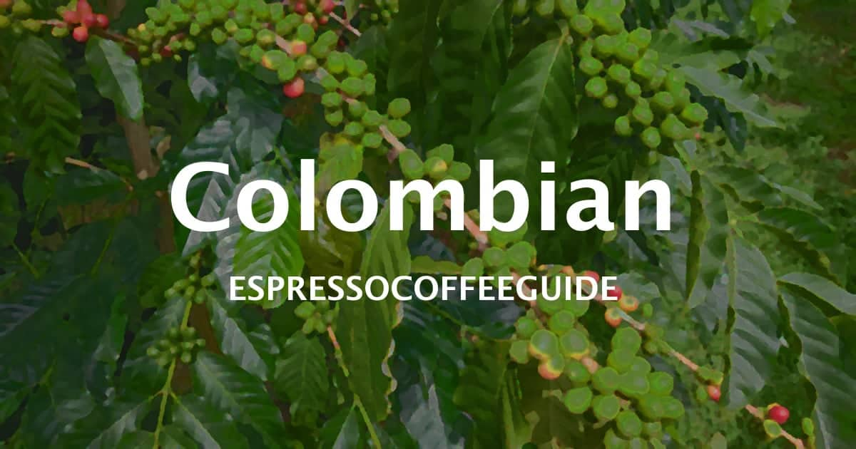 Colombian Coffees