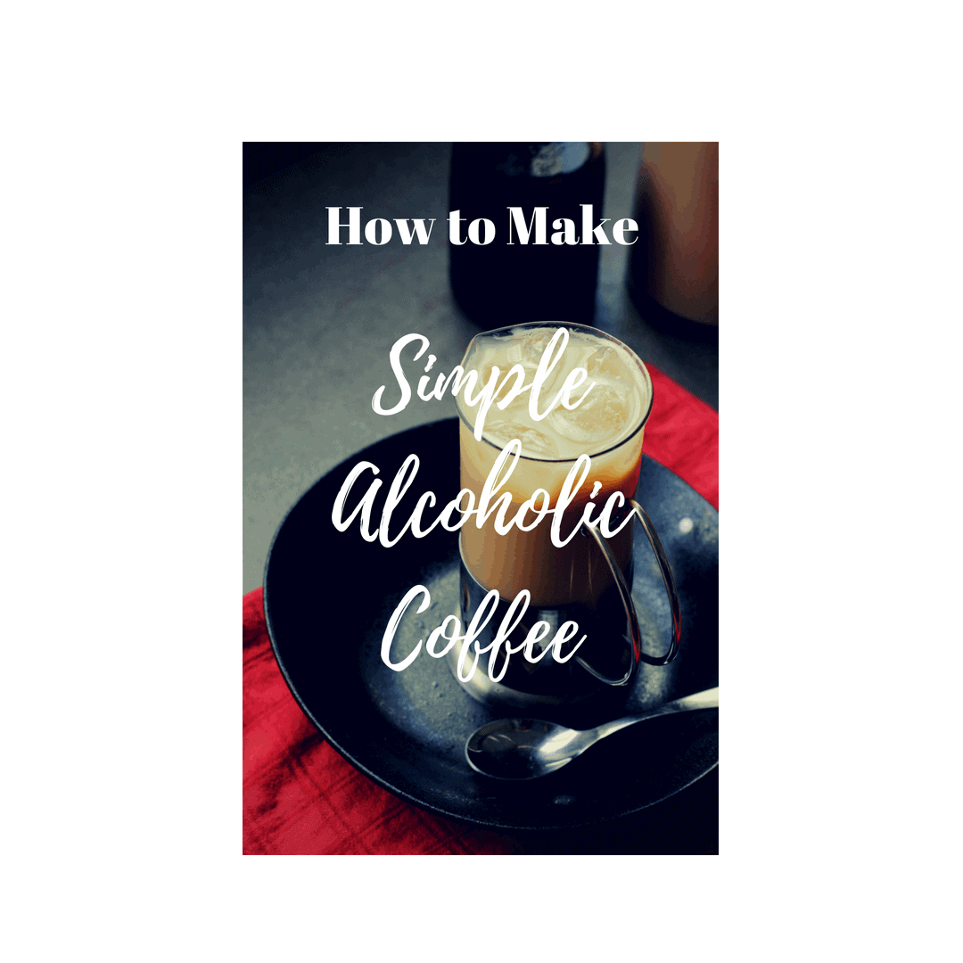 best alcoholic coffee cocktail recipes espresso coffee guide